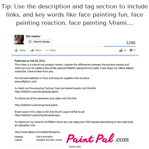 Tip_ Use this description and tag section to include links, and key words like face painting fun,