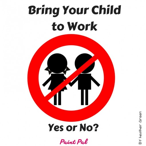 Bring Your Child to Work
